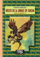 Récits de la Jungle de Tarzan, (cycle de Tarzan, 6)