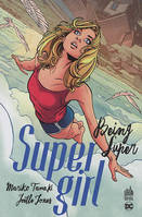 Supergirl, Being super