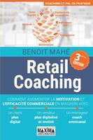 Retail coaching, Comment augmenter la motivation et l'efficacité commerciale en magasin