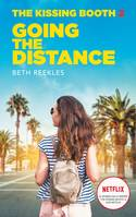 The kissing booth / Going the distance
