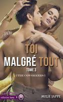 Toi Malgré Tout, The CoWorkers T3