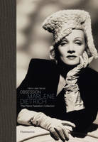 Obsession: Marlene Dietrich (Ang) - The Pierre Passebon Collection
