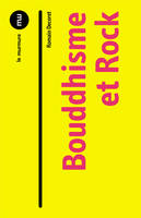 Bouddhisme Et Rock