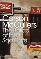 The ballad of the sad cafe, Livre
