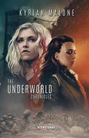 The Underworld Chronicles - Tome 1 | Science-fiction lesbien, livre lesbien
