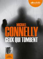Ceux qui tombent, Livre audio - 1 CD MP3 - 639 Mo