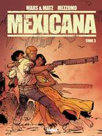 3, Mexicana - Tome 03