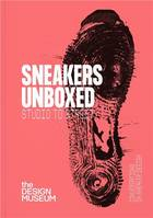 Sneakers Unboxed /anglais