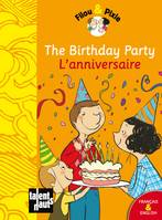 Filou & Pixie, THE BIRTHDAY PARTY - L'ANNIVERSAIRE, Livre@