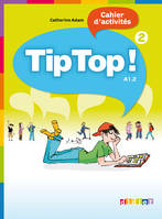 Tip Top ! niv.2 - Cahier, Exercices