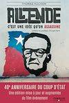 Salvador Allende, C'est une idée qu'on assassine