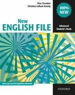 NEW ENGLISH FILE ADVANCED: STUDENT'S BOOK, Elève