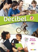 Décibel 2 niv.A2.1 - Livre + CD mp3 + DVD