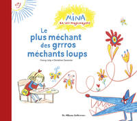 LE PLUS MECHANT DES GRRROS MECHANTS LOUPS