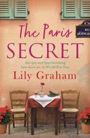 The Paris Secret, An epic and heartbreaking love story set in World War Two