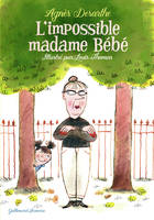 L'impossible madame Bébé