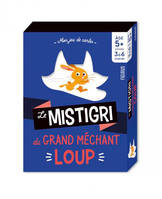 Mistigri Grand Mechant Loup