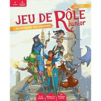 JEU DE ROLE JUNIOR. AU ROYAUME DES DRAGONS