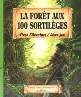 LA FORET AUX 100 SORTILEGES - Didier GRAFFET
