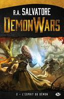 Demon wars, L'Esprit du démon, Demon Wars, T2