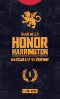 Mascarade silésienne, Honor Harrington, T6