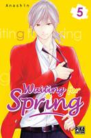 5, Waiting for spring - Tome 5