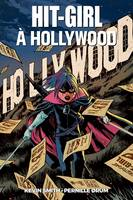 Hit Girl à Hollywood