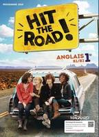 Hit the road ! anglais 1re, B1-B2 / programme 2019