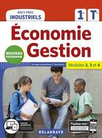 Economie gestion 1re, terminale bacs pros industriels / modules 2, 3 et 4 : nouveau programme