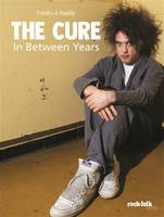 The Cure / in between years