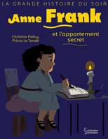 Anne Frank et l'appartement secret