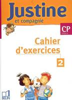Justine et Compagnie CP, CP, [cycle 2]