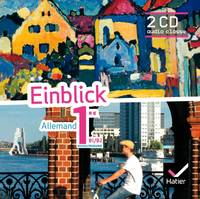 Einblick Allemand 1re éd. 2011 - 2 CD audio classe