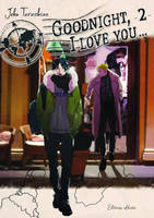 Goodnight, I love you - tome 2