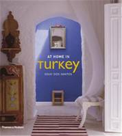 AT HOME IN TURKEY /ANGLAIS