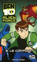 2, 2. Ben 10 Alien Force - Le complot