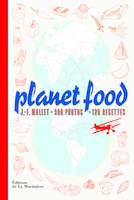 Planet food, 900 photos, 120 recettes
