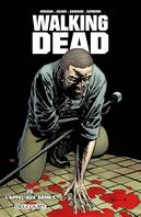 Walking Dead T26, L'appel aux armes