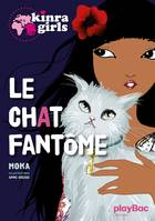 Kinra girls, Tome 2 : Le chat fantôme
