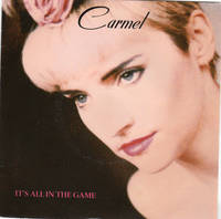 Carmel - It's All in the Game/Everybodys's Got A Little... Soul - disque 45 tours - London Records 886 180-7