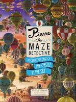 PIERRE THE MAZE DETECTIVE: THE CURIOUS CASE OF THE CASTLE IN THE SKY /ANGLAIS