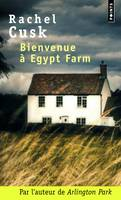 Bienvenue à Egypt Farm, roman