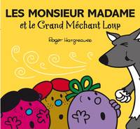 Monsieur madame paillettes, LES MONSIEUR MADAME ET LE GRAND MECHANT LOUP
