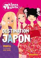 Kinra Girls - Destination Japon - tome 5