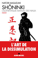 Shôninki / l'authentique manuel des ninja, l'authentique manuel des ninja