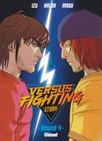 Versus fighting story - Tome 04
