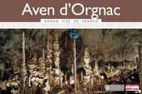 Aven d'Orgnac Grand Site de France 2015 Petit Futé
