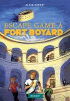 ESCAPE GAME A FORT BOYARD