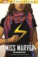 Miss Marvel / Métamorphose / Marvel must-have