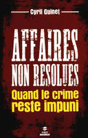 Affaires non résolues / quand le crime reste impuni